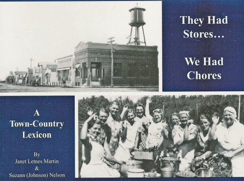They Had Stores, We Had Chores: A: Martin, Janet Letnes;