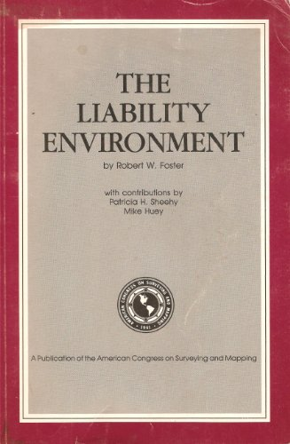 9780961345945: The Liability Environment