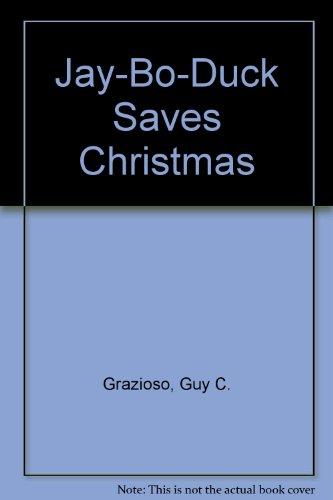 9780961347482: Jay-Bo-Duck Saves Christmas