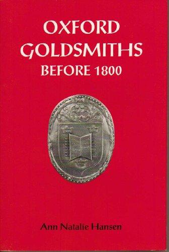 Oxford Goldsmiths Before 1800: Hansen, Ann Natalie