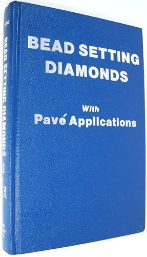 Bead Setting Diamonds With Pave Applications: Robert R. Wooding