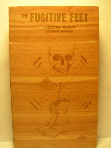 The fugitive feet: Roberta Burroughs