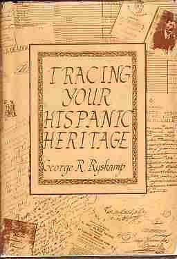 9780961355609: Tracing Your Hispanic Heritage