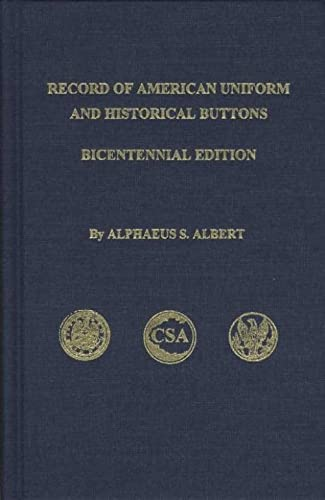Record of American Uniform and Historical Buttons: Alphaeus H. Albert