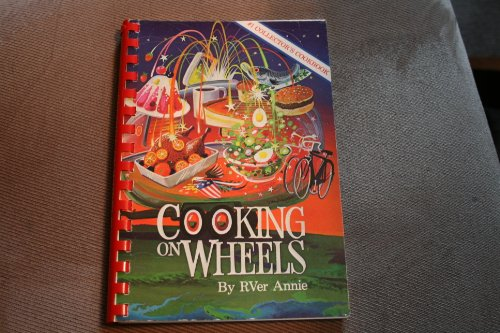 9780961360702: Cooking on Wheels: Trailer Folks Favorite Recipes