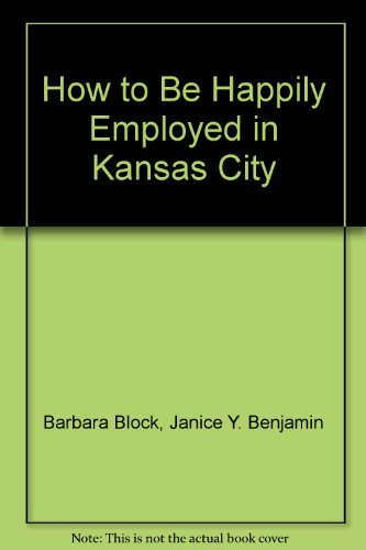 How to Be Happily Employed in Kansas: Barbara Block, Janice