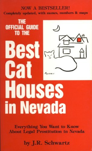 9780961365301: The traveller's guide to the best cat houses in Nevada: Everything you want to know about legal prostitution in Nevada