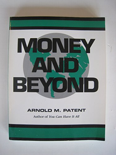 9780961366353: Money and beyond