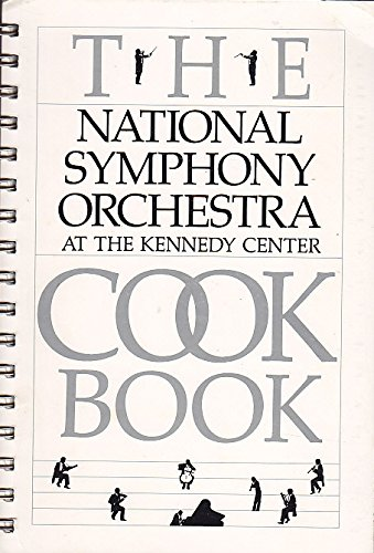 The National Symphony Orchestra Cookbook: Unknown