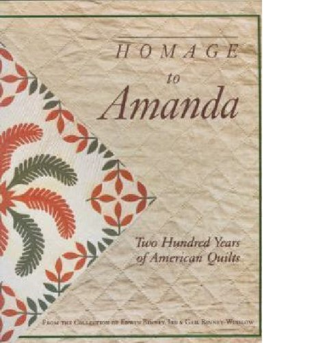 9780961370800: Homage to Amanda: Two Hundred Years of American Quilts