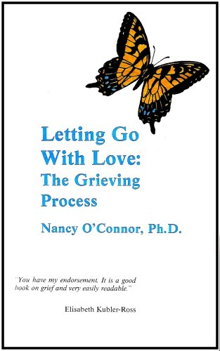 9780961371418: Letting Go With Love: The Grieving Process