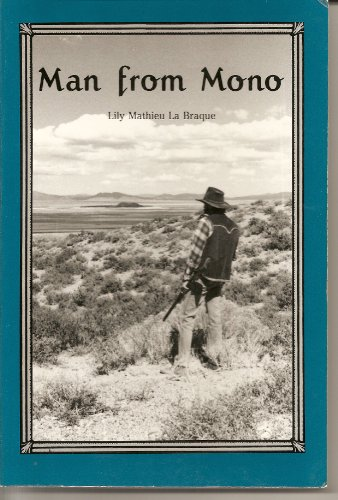 Man from Mono: Braque, Lily Mathieu