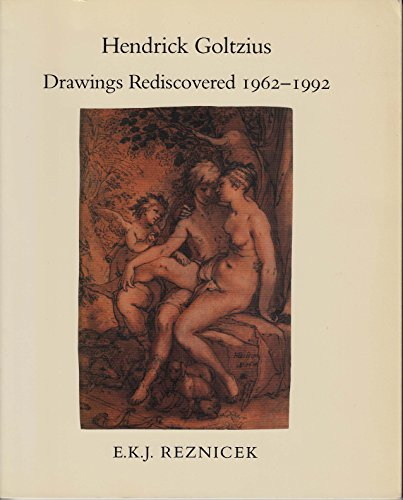 9780961375416: Hendrick Goltzius: Drawings Rediscovered, 1962-1992, Supplement to Die Zeichnungon Von Hendrick