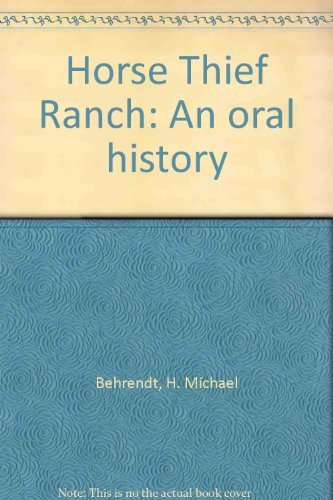 9780961377700: Horse Thief Ranch: An oral history
