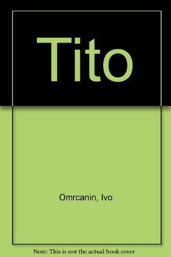 9780961381431: Tito