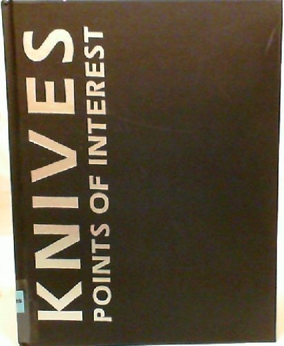Knives--points of interest Hardcover – 1984: Jim Weyer