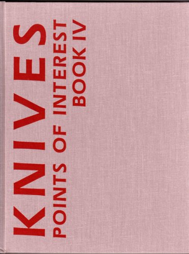 Knives Points of Interest Book IV: Jim Weyer
