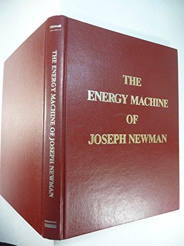 9780961383541: The Energy Machine of Joseph Newman