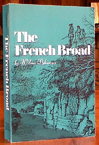 9780961385989: The French Broad