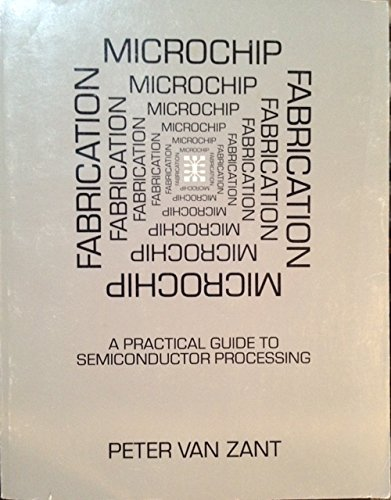 9780961388034: Microchip fabrication