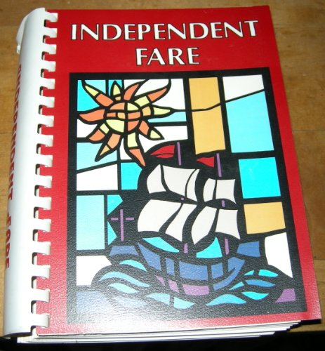 Independent Fare: From Independence Square to the Main Line (Cook Book): Episcopal Academy