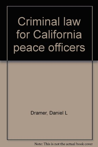9780961390303: Criminal law for California peace officers