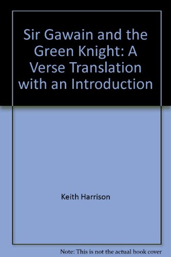 9780961391164: Sir Gawain and the Green Knight: A Verse Translation with an Introduction