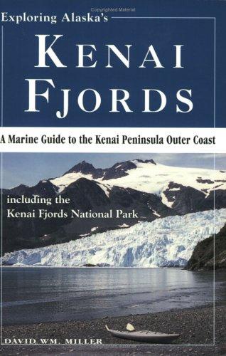 9780961395414: Exploring Alaska's Kenai Fjords