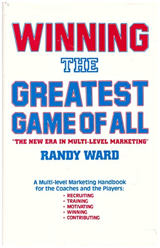 9780961395803: Winning the Greatest Game of All: