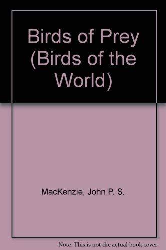 9780961396183: Birds of Prey (Birds of the World)