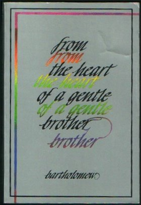 9780961401023: From the Heart of a Gentle Brother