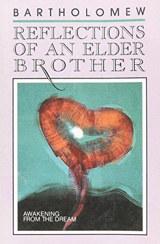 9780961401054: Reflections of an Elder Brother: Awakening from the Dream