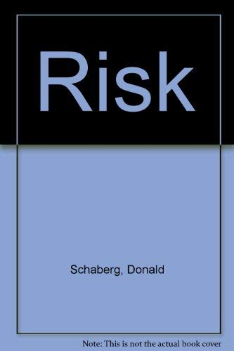 Risk : a true, fascinating story about a start-up robot company containing golden rules, insights...