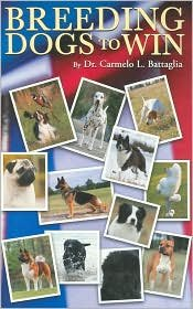 9780961406325: Breeding Dogs to Win