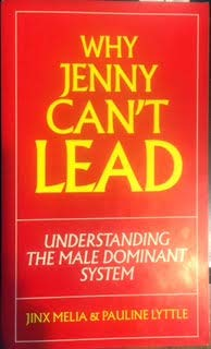 Why Jenny Can't Lead: Understanding the Male: Jinx Melia, Pauline