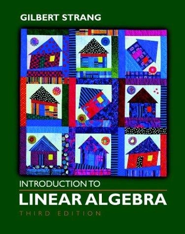 Introduction to Linear Algebra, Third Edition: Strang, Gilbert