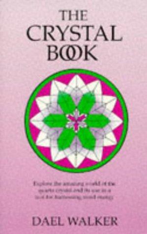 The Crystal Book: Walker, DaEl
