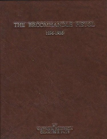 9780961409500: Broomhandle Pistol 1896-1936
