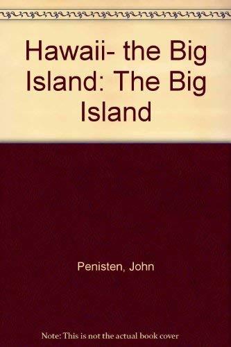 Hawai'i (Paradise Family Guide Big Island of Hawaii): Penisten, John