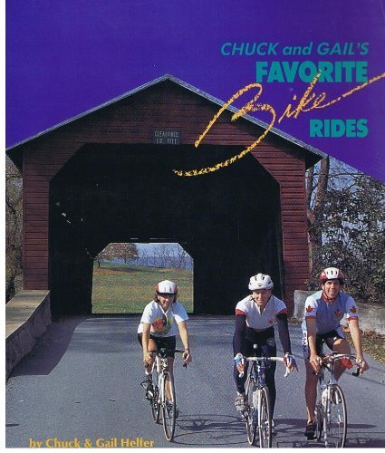 9780961413781: Chuck and Gail's favorite bike rides: 75 great rides in the Mid-Atlantic from the Chesapeake Bay to the Shenandoah Valley