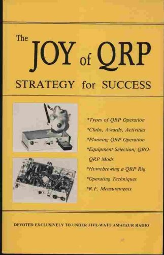 9780961413903: The joy of QRP: Strategy for success