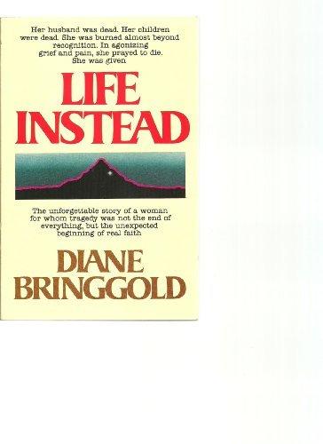 9780961422509: Life Instead