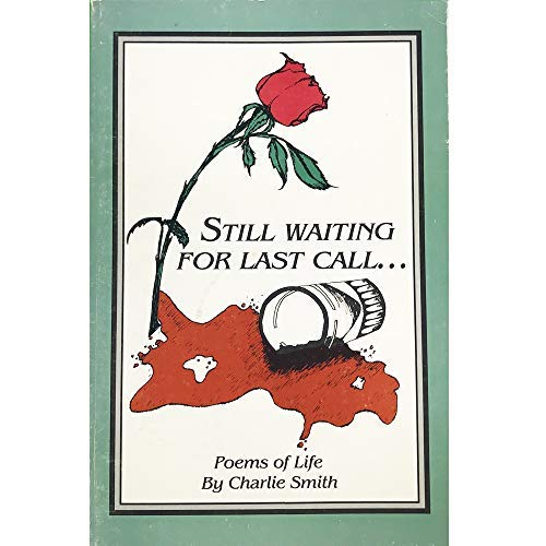 9780961422820: Still Waiting for Last Call: Poems of Life