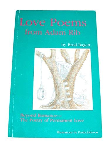 Steel Cables: Love Poems From Adam Rib: Brod Bagert