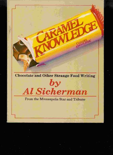 9780961424107: Caramel knowledge