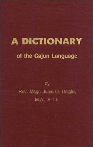 9780961424534: A Dictionary of the Cajun Language