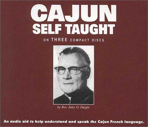 Cajun Self-Taught: Daigle, Jules O.