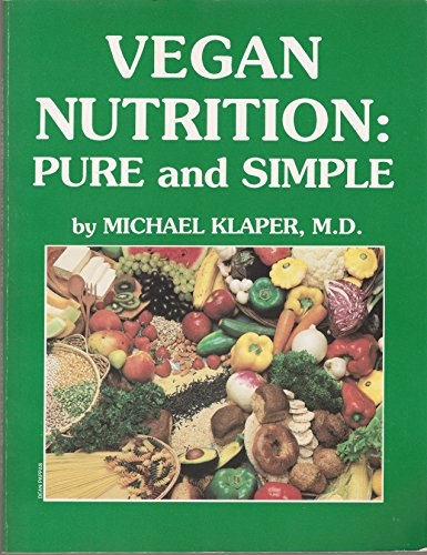 9780961424879: Vegan Nutrition: Pure and Simple