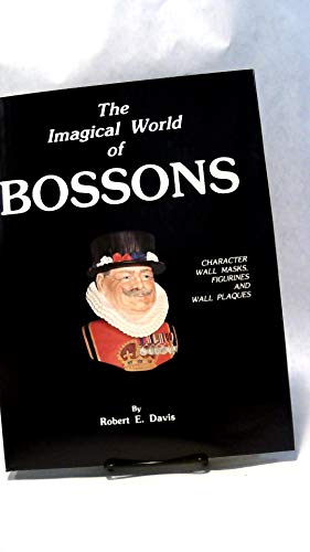 9780961425500: Imagical World of Bossons