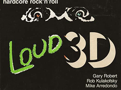 9780961426309: Loud 3D : Hardcore Rocknroll
